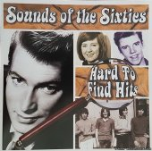 VA - Sounds Of The Sixties - Hard To Find Hits (2004) [FLAC (tracks + .cue)]