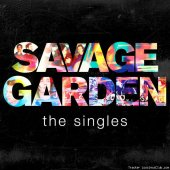 Savage Garden - The Singles (2016) [FLAC (tracks)]