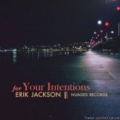 Erik Jackson - For Your Intentions (2019) [FLAC (tracks)]