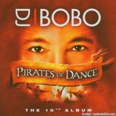DJ BoBo - Pirates of Dance (2005) [FLAC (tracks)]