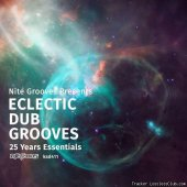 VA - Nite Grooves Presents Eclectic Dub Grooves (25 Years Essentials) (2019) [FLAC (tracks)]