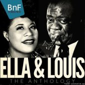 Ella Fitzgerald, Louis Armstrong - Ella and Louis: The Anthology (2016) [FLAC (tracks)]