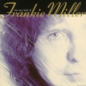 Frankie Miller - The Very Best of Frankie Miller (1993) [FLAC (tracks)]