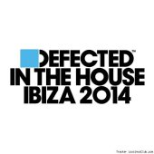 VA - Defected In The House Ibiza 2014 (2014) [FLAC (tracks + .cue)]