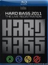 VA - Hard Bass - The Live Registration (2011)  [Blu-ray 1080p]