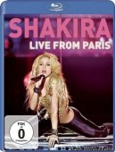 Shakira - Live from Paris (2011) [BDRip 1080p]
