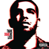 Drake - Thank Me Later (2010) [FLAC (tracks + .cue)]