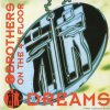 2 Brothers On The 4th Floor - Dreams (1995) [FLAC (image + .cue)]