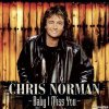 Chris Norman - Baby I Miss You (Remastered) (2021) [FLAC (tracks)]