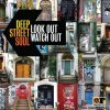 Deep Street Soul - Look out, watch out (2011) [FLAC (image + .cue)]