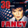 Fancy - 30 Years: The New Best Of (2018) [FLAC (image + .cue)]