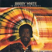 Barry White - Is This Whatcha Wont? (1976) [FLAC (tracks + .cue)]