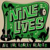 Nine Lives - All the Lonely Hearts (2019) [FLAC (tracks)]