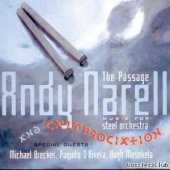 Andy Narell And Calypsociation ‎– The Passage: Music For Steel Orchestra (2004) [FLAC (tracks + .cue)]