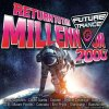 VA - Future Trance - Return To The Millennium - Die 2000er (2018) [FLAC (tracks)]