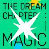 TOMORROW X TOGETHER - The Dream Chapter: MAGIC (2019) [FLAC (tracks)]