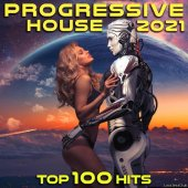 VA - Progressive House 2021 Top 100 Hits DJ Mix (Unmixed Tracks) (2020) [FLAC (tracks)]