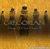 Gregorian - Masters Of Chant Chapter III (2002) [FLAC (image + .cue)]