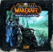 VA - World of Warcraft - Wrath of the Lich King Soundtrack (2008) [FLAC (tracks + .cue)]