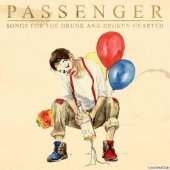 Passenger - Songs For The Drunk And Broken Hearted (2021) [FLAC (tracks + .cue)]