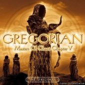 Gregorian - Masters Of Chant Chapter V (2006) [FLAC (image + .cue)]