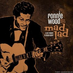 Ronnie Wood with His Wild Five - Mad Lad: A Live Tribute to Chuck Berry (2019) [FLAC (tracks)](кликните для просмотра полного изображения)