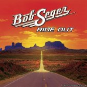Bob Seger - Ride Out (Deluxe Edition) (2014) [FLAC (tracks + .cue)]
