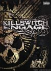 Killswitch Engage - (Set This) World Ablaze (2005) [DVD9]