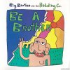 Big Brother & The Holding Company - Be A Brother (1970/2002) [FLAC (tracks + .cue)]