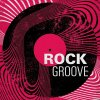 VA - Rock Groove (2020) [FLAC (tracks)]
