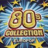 VA - The 80's Collection Europop (2001) [FLAC (tracks + .cue)]