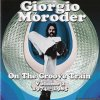 Giorgio Moroder - On The Groove Train Volume 2: 1974-1985 (2013) [FLAC (image + .cue)]