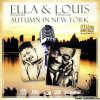 Ella Fitzgerald & Louis Armstrong - Autumn In New York (2008) [FLAC (image + .cue)]