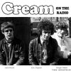 Cream - On The Radio (1966-68/2017) [FLAC (image + .cue)]