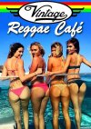VA - Vintage Reggae Cafe, Vol. 1-11 (2013-2021) [FLAC (tracks)]