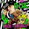 D-Loc - Made For Kings (2010) [FLAC (tracks + .cue)