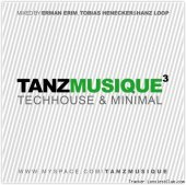 VA - Tanzmusique vol.3 (mixed by Erman Erim, Tobias Henecker & Hanz Loop) (2011) [FLAC (tracks + .cue)]