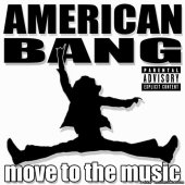 American Bang - Move To The Music (2007) [FLAC (tracks + .cue)]