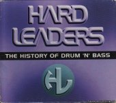 VA - Hard Leaders - The History Of Drum 'N' Bass (1996) [FLAC (tracks + .cue)]