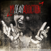 My Dear Addiction - Kill the Silence (2016) [FLAC (tracks)]