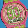 VA - The 80's Collection Super Hits (2003) [FLAC (tracks + .cue)]