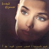 Sinead O'Connor - I do not want what I haven't got (1990) [Vinyl] [FLAC (image + .cue)]