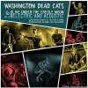 Washington Dead Cats - Live Under The Creole Moon (2017) [FLAC (image + .cue)]