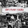 Dirt River Radio - Just For Kicks (2019) [FLAC (tracks)]