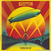 Led Zeppelin - Celebration Day (2012) [FLAC (image + .cue)]