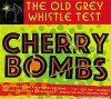 VA - The Old Grey Whistle Test: Cherry Bombs (2018 [FLAC (tracks + .cue)]