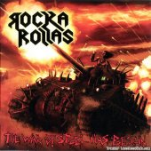 Rocka Rollas - The War Of Steel Has Begun (2011) [WV (image + .cue)]