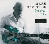 Mark Knopfler - Greatest Hits (2015) [FLAC (image + .cue)]