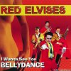 Red Elvises - I Wanna See You Bellydance (1998) [FLAC (tracks + .cue)]