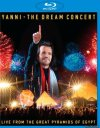 Yanni - The Dream Concert - Live from the Great Pyramids of Egypt (2016) [Blu-Ray 1080p]